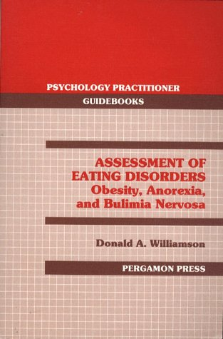 9780205145072: Assessment of Eating Disorders: Obesity, Anorexia, and Bulimia Nervosa
