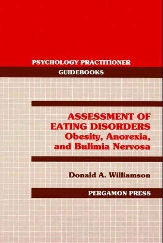 9780205145089: Assessment of Eating Disorders: Obesity, Anorexia, and Bulimia Nervosa (Psychology Practitioner Guidebooks)