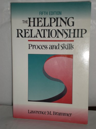 9780205145386: The Helping Relationship: Process and Skills