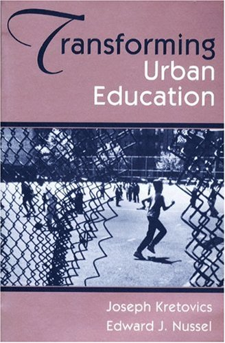 9780205145683: Transforming Urban Education: Problems & Possibilities for Equality of Educational Opportunity