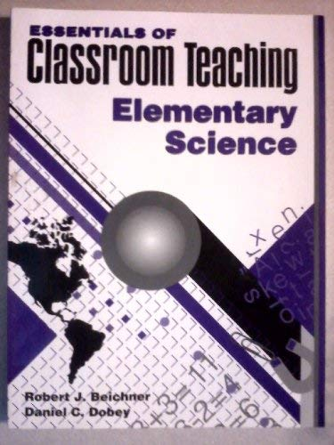 9780205145799: Essentials of Classroom Teaching: Elementary Science