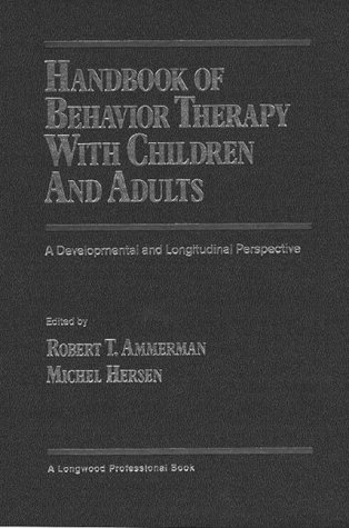 9780205145836: Handbook of Behavior Therapy with Children and Adults: A Developmental and Longitudinal Perspective