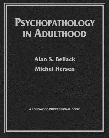 9780205145843: Psychopathology in Adulthood