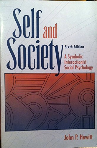 9780205146796: Self and Society: A Symbolic Interactionist Social Psychology