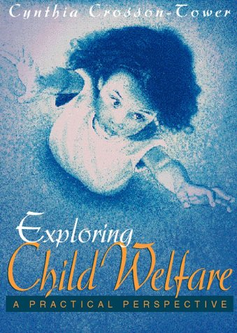 9780205147434: Exploring Child Welfare: A Practice Perspective