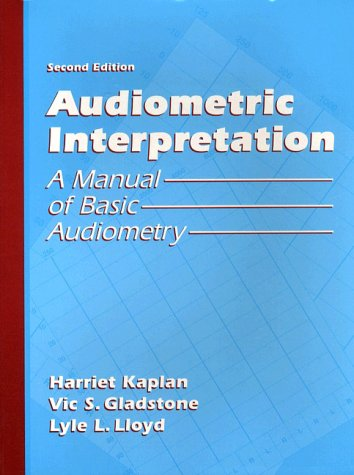 9780205147533: Audiometric Interpretation: A Manual of Basic Audiometry (2nd Edition)