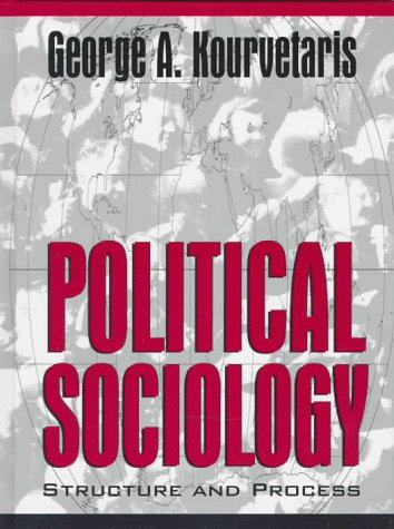 9780205147939: Political Sociology: Structure and Process