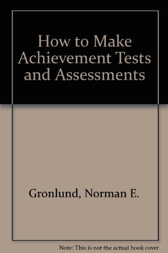 9780205147991: How to Make Achievement Tests and Assessments