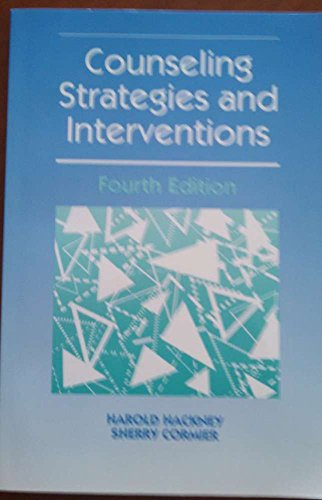 Counseling Strategies and Interventions: Harold Hackney, Sherry