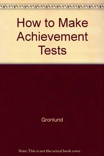 9780205148240: How to Make Achievement Tests and Assessments