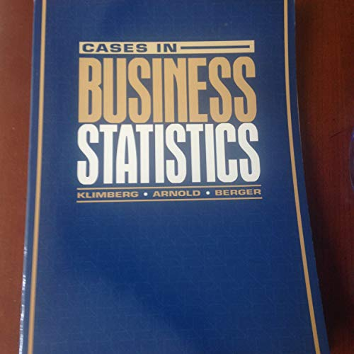 Cases in Business Statistics: Klimberg