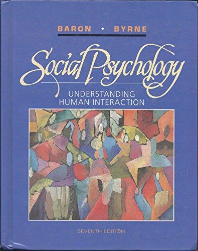 9780205148837: Social Psychology: Understanding Human Interaction