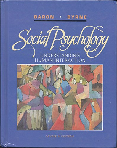 9780205148837: Social Psychology: Understanding Human Interaction