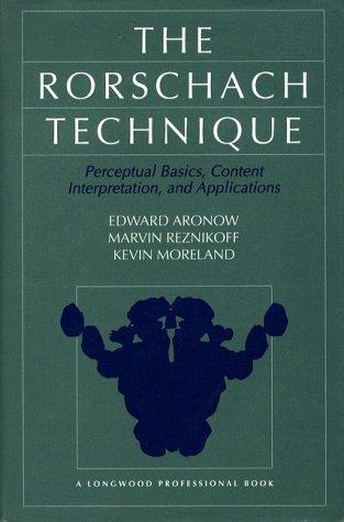 The Rorschach Technique : Perceptual Basic, Content: Kevin Moreland; Edward