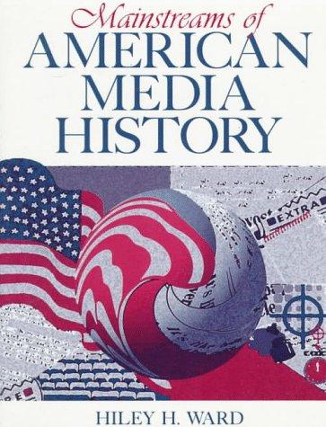9780205149223: Mainstreams of American Media History