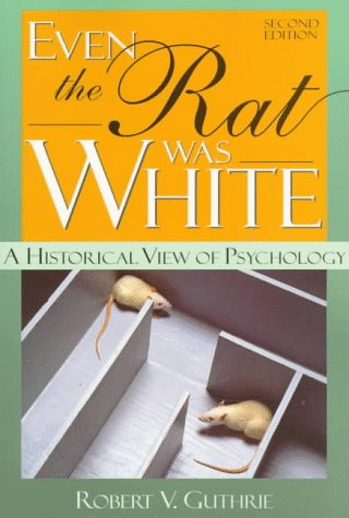 9780205149933: Even the Rat Was White: A Historical View of Psychology