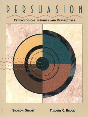 9780205151431: Persuasion: Psychological Insights and Perspectives