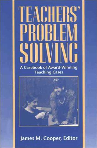 9780205152032: Teachers' Problem Solving: A Casebook of Award-Winning Teaching Cases