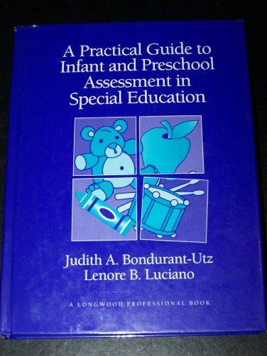 9780205152056: A Practical Guide to Infant and Preschool Assessment in Special Education