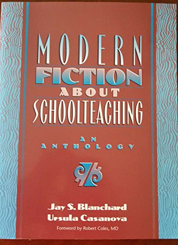 9780205152506: Modern Fiction About Schoolteaching : An Anthology