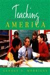 9780205152537: Teaching in America