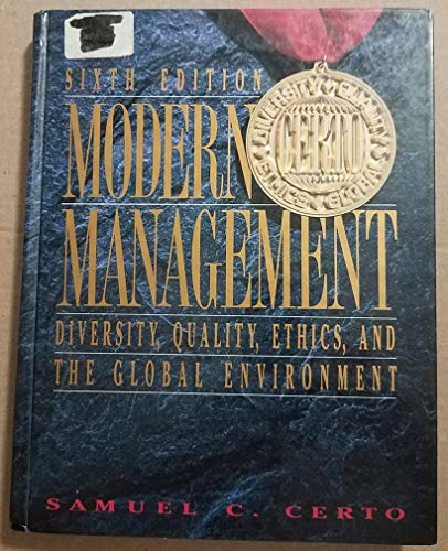 Modern Management Diversity, Quality, Ethics, and the: Certo