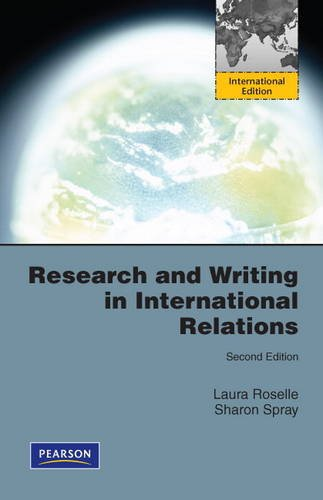 9780205153510: Research and Writing in International Relations:International Edition