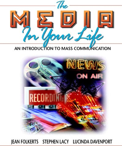 9780205154142: Media in Your Life, The: An Introduction to Mass Communication (Interactive Edition)