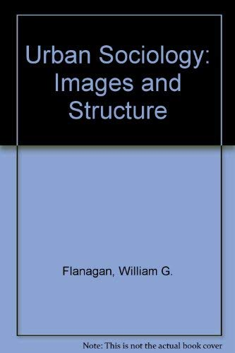9780205154616: Urban Sociology: Images and Structure