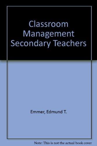 9780205154906: Classroom Management for Secondary Teachers