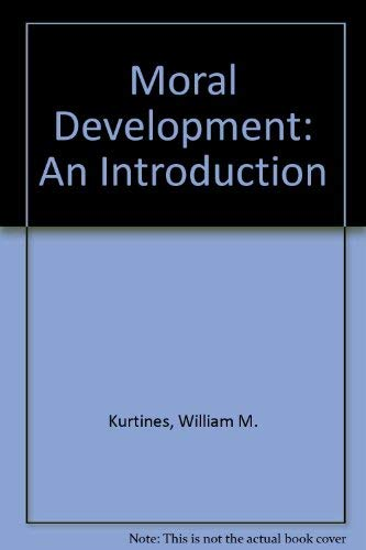 9780205155194: Moral Development: An Introduction