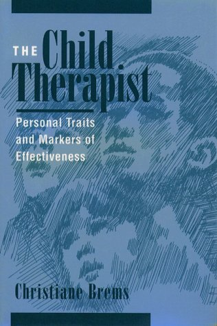 9780205155217: Child Therapist: Personal Traits and Markers of Effectiveness