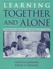 9780205155750: Learning Together and Alone: Cooperative, Competitive, and Individualistic Learning