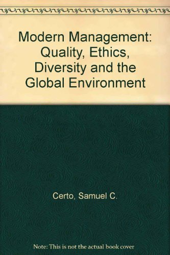 Modern Management: Diversity, Quality, Ethics, and the: Certo, S C