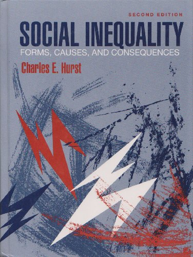 9780205156160: Social Inequality: Forms, Causes, and Consequences