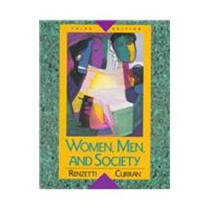 Women, Men and Society: Claire M. Renzetti;