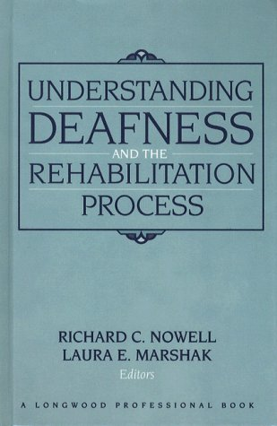 9780205156283: Understanding Deafness and the Rehabilitation Process
