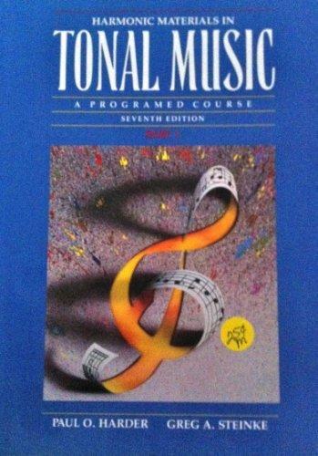 9780205158027: Harmonic Materials in Tonal Music: A Programed Course, Part 1 (Harmonic Materials in Tonal Music)