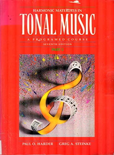 9780205158041: Harmonic Materials in Tonal Music: A Programed Course, Part II