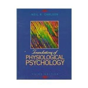 9780205158058: Foundation of Physiological Psychology