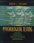 9780205158164: Psychological Testing: History, Principles, and Applications