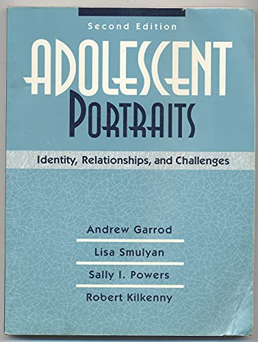 9780205158232: Adolescent Portraits: Identity, Relationships, and Challenges