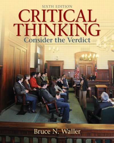 9780205158669: Critical Thinking: Consider the Verdict (6th Edition)