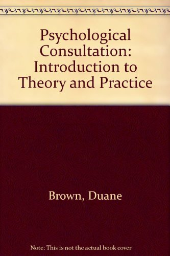 9780205159215: Psychological Consultation: Introduction to Theory and Practice