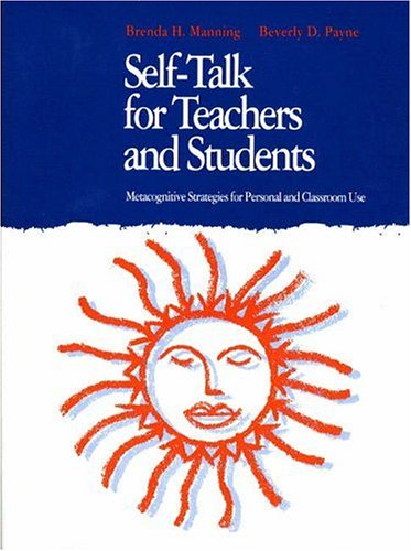 9780205159482: Self-Talk for Teachers and Students: Metacognitive Strategies for Personal and Classroom Use