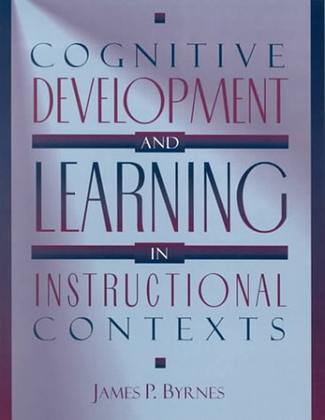 9780205159505: Cognitive Development and Learning in Instructional Contexts
