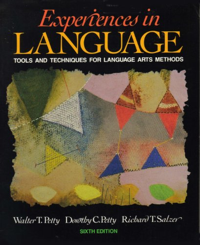 9780205160785: Experiences in language: Tools and techniques for language arts methods