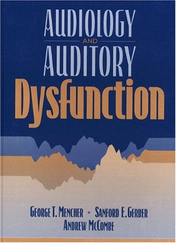 9780205161010: Audiology and Auditory Dysfunction