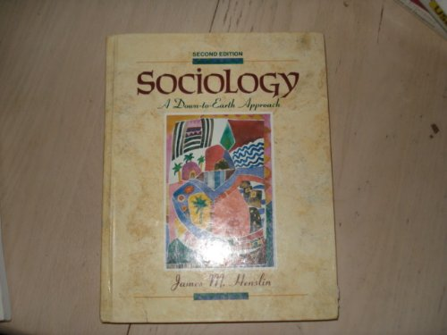 9780205161584: Sociology: A Down-To-Earth Approach