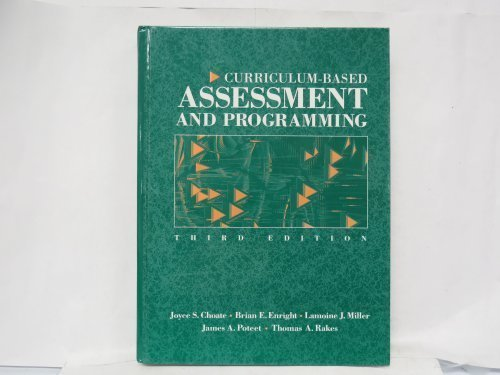 Curriculum-Based Assessment and Programming (3rd Edition): Joyce S. Choate,